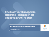 The Roles of Risk Appetite and Risk Tolerance in an Effective ERM Program