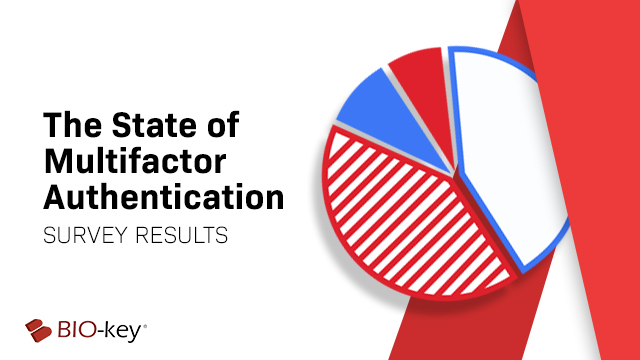 The State of Multi-factor Authentication: Survey Highlights & Key Trends