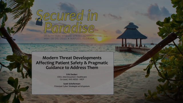 Modern Threat Developments Affecting Patient Safety & What To Do About Them