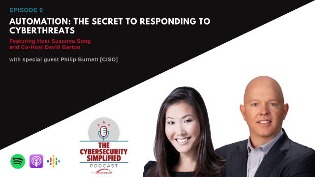 Cybersecurity Simplified – Ep. 9: Automation: Responding to Cyberthreats