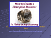 Creating a Champion Business - Part 2