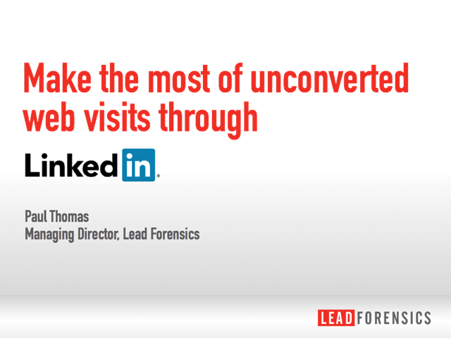 Make the most of unconverted web enquiries through LinkedIn