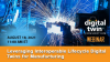 Leveraging Interoperable Lifecycle Digital Twins for Manufacturing