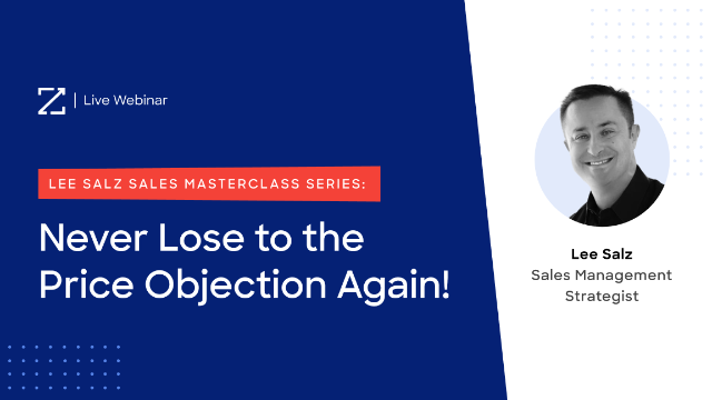 Lee Salz Sales Masterclass: Never Lose to the Price Objection Again!