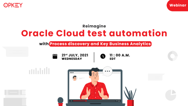 Reimagine Oracle Cloud test automation with Process and Key Business Analytics