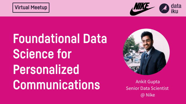 Foundational Data Science for Personalized Communications w/ Nike