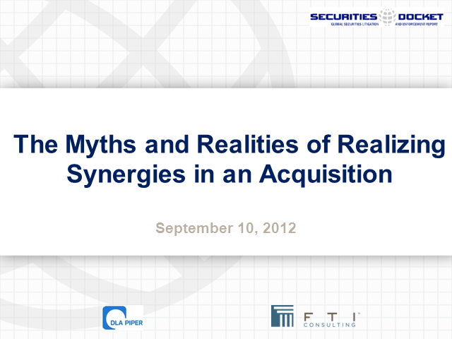 The Myths and Realities of Realizing Synergies in an Acquisition