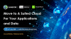 Move to a Suited Cloud for Your Applications and Data