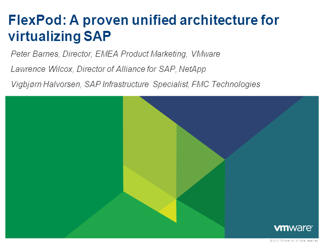 Flexpod: A Proven Unified Architecture for Virtualizing SAP