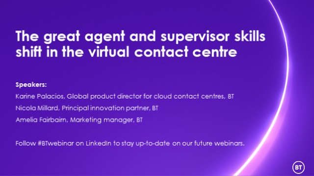The great agent and supervisor skills shift in the virtual contact centre