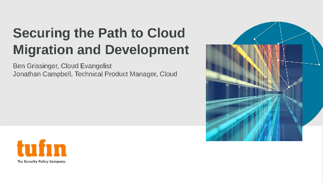 Securing the Path to Cloud Migration and Development