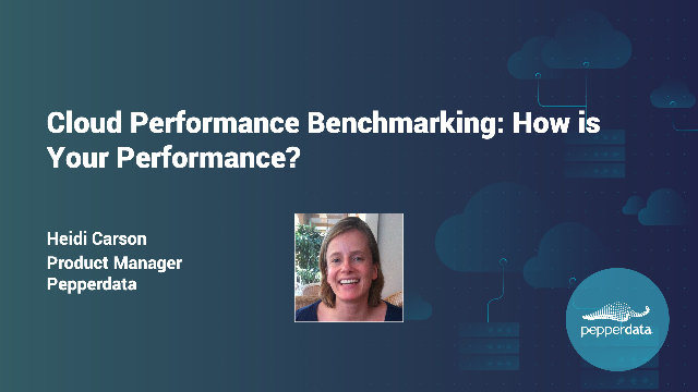 Cloud Performance Benchmarking: How Is Your Performance?