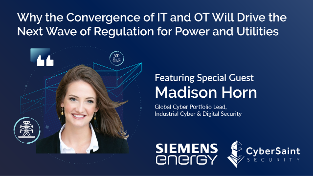 Why the Convergence of IT & OT Will Drive the Next Wave of Regulation for Energy
