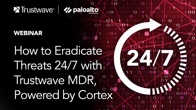 How to eradicate threats 24/7 with Cortex powered by Trustwave MDR