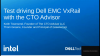 Dell Technologies Webcast: Test driving Dell EMC VxRail with The CTO Advisor