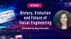 The History, Evolution and Future of Social Engineering