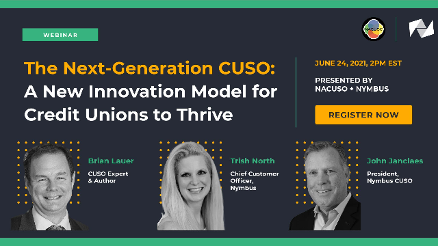 The Next-Generation CUSO: A New Innovation Model for Credit Unions to Thrive