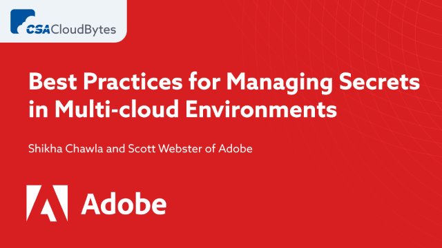 Best Practices for Managing Secrets in Multi-cloud Environments