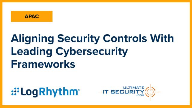 [APAC] Aligning Security Controls with Leading Cybersecurity Frameworks
