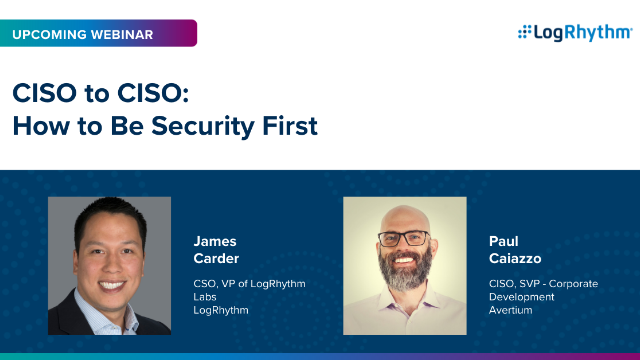 [APAC] CISO to CISO: How to Be Security First