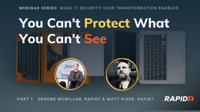 EMEA Series: You Can't Protect What You Can't See