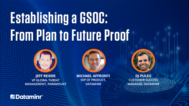 Establishing a GSOC: From Plan to Future-Proof