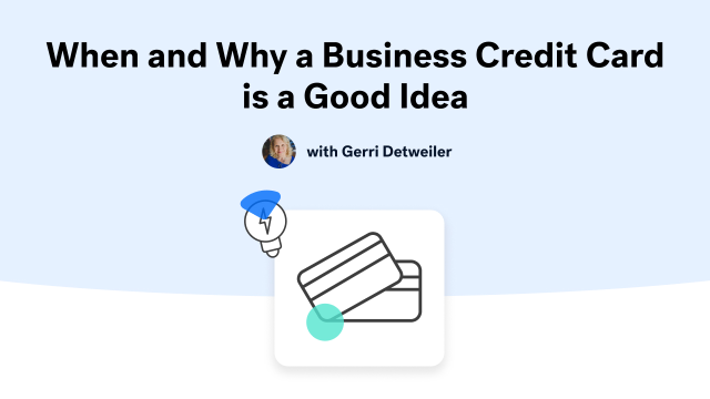 When and Why a Business Credit Card is a Good Idea
