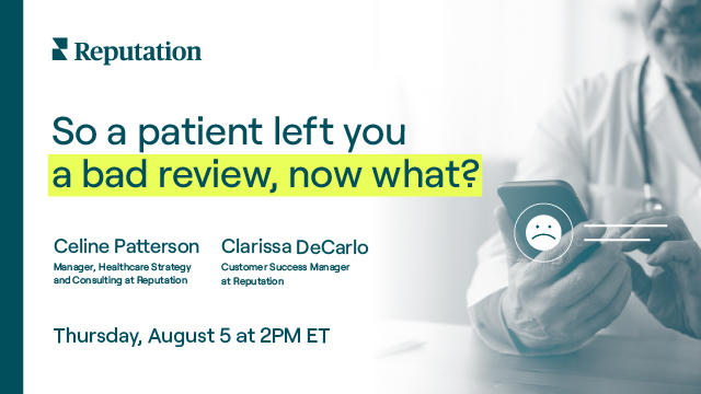So a patient left you a bad review, now what?