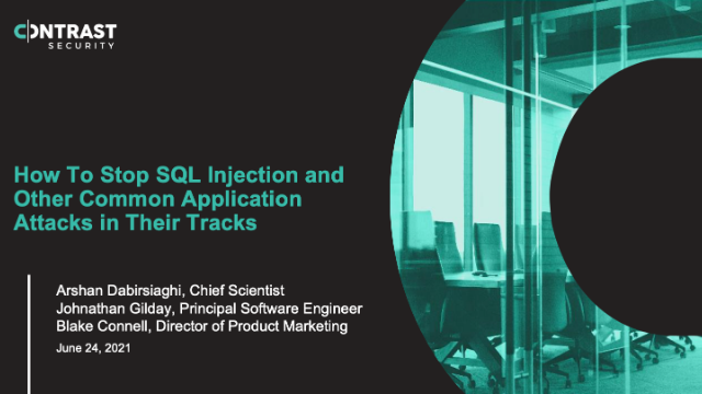 How To Stop SQL Injection and Other Common Application Attacks in Their Tracks