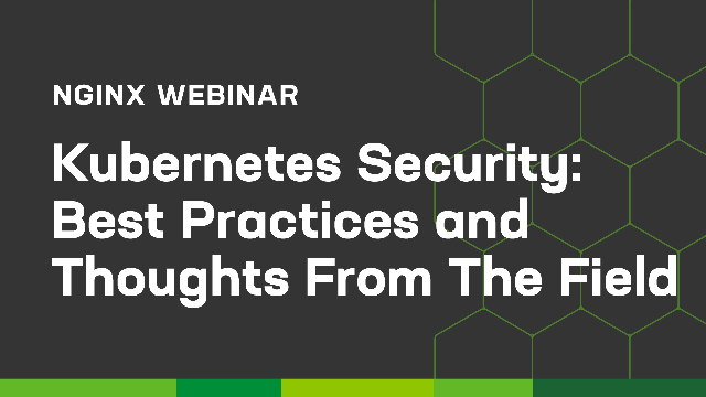 Kubernetes Security - Best practices and Thoughts from the Field