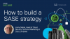 How to build a SASE strategy