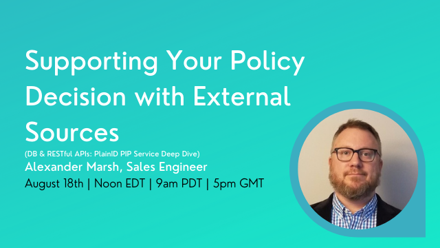 Supporting your policy decision with External Sources (DB & RESTful APIs...)