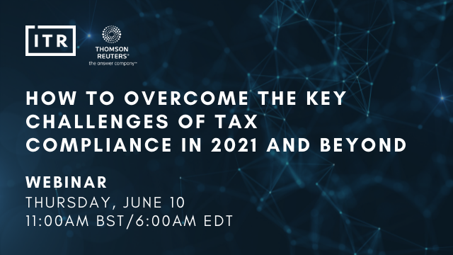 How to overcome the key challenges of tax compliance in 2021 and beyond