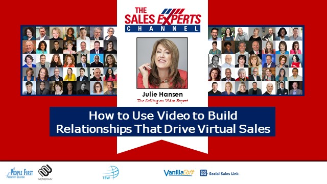 How to Use Video to Build Relationships That Drive Virtual Sales