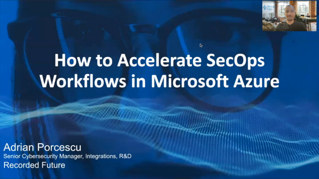 Learn How to Accelerate SecOps Workflows in Microsoft Azure Sentinel