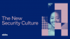 The Future of Trust in the New Security Culture