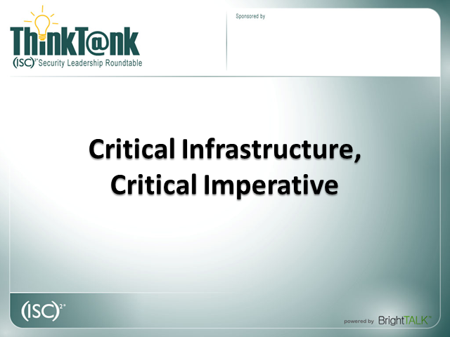 Critical Infrastructure, Critical Imperative
