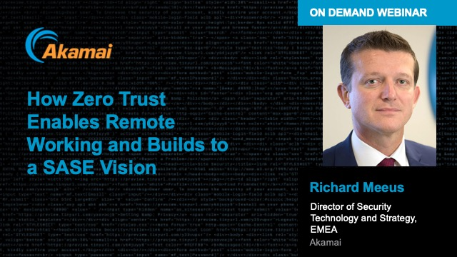 How Zero Trust Enables Remote Working and Builds to a SASE Vision