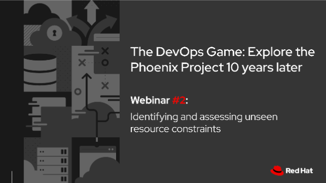 The DevOps Game #2: Identifying and Assessing Unseen Resource Constraints