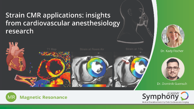 Strain CMR Applications: Insights from Cardiovascular Anesthesiology Research