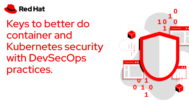 Keys to better do container and Kubernetes security with DevSecOps practices.
