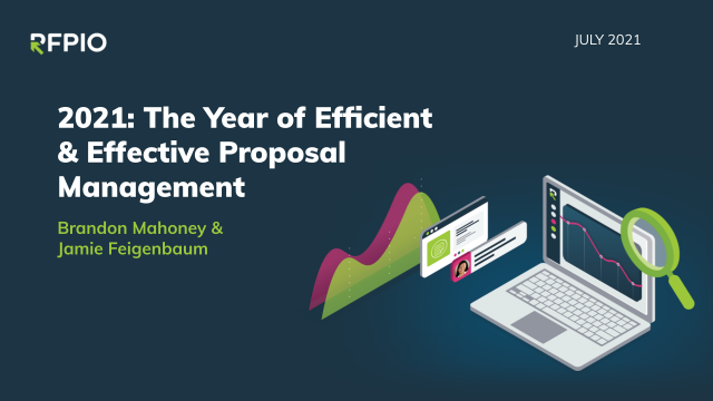 2021: The Year of Efficient & Effective Proposal Management [New Research]