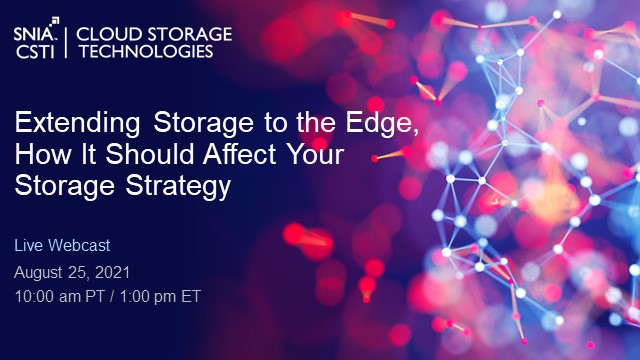 Extending Storage to the Edge – How It Should Affect Your Storage Strategy