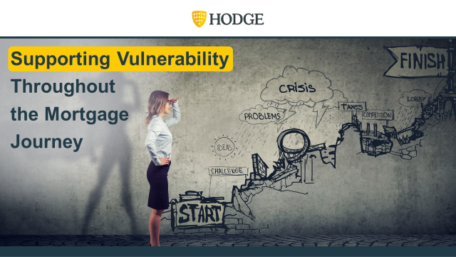 Supporting Vulnerability Throughout the Mortgage Journey