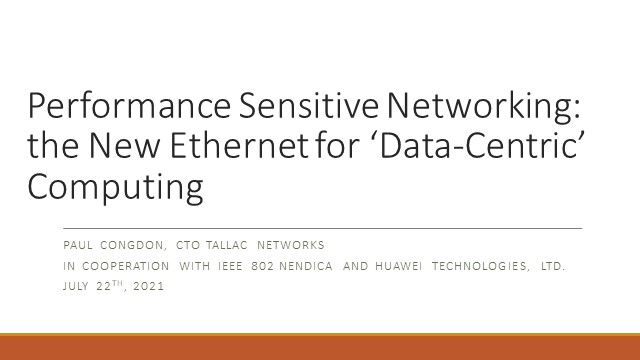 Performance Sensitive Networking: the New Ethernet for 'Data-Centric' Computing