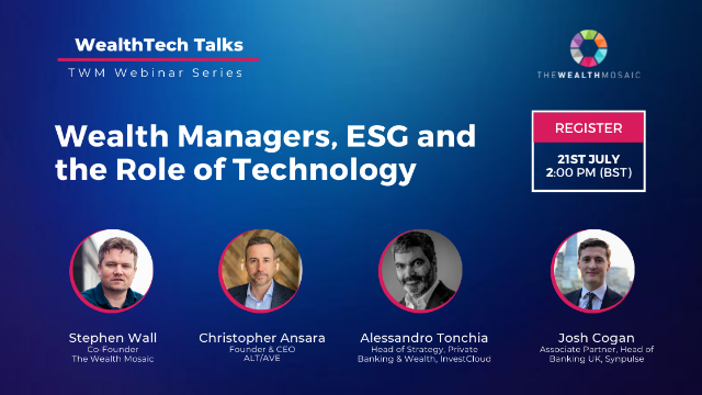 WealthTech Talks: Wealth Managers, ESG and the Role of Technology