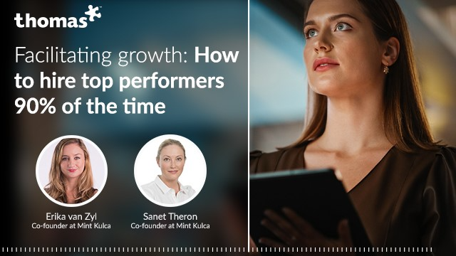 Facilitating growth: How to hire top performers 90% of the time