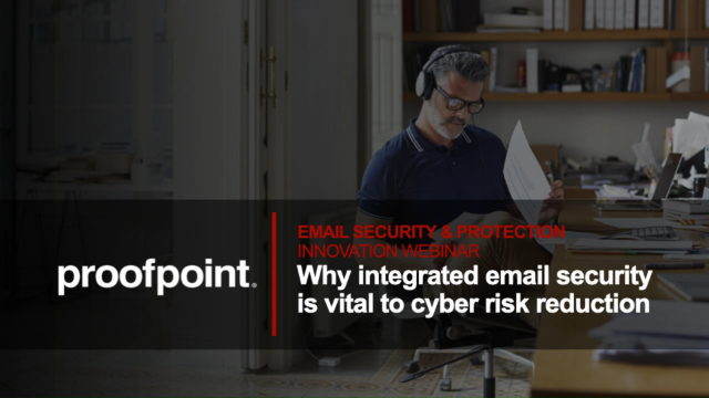 Why integrated email security is vital to cyber risk reduction