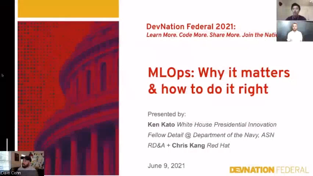 DevNation Federal 2021 - MLOps - Why It Matters and How To Do It Right