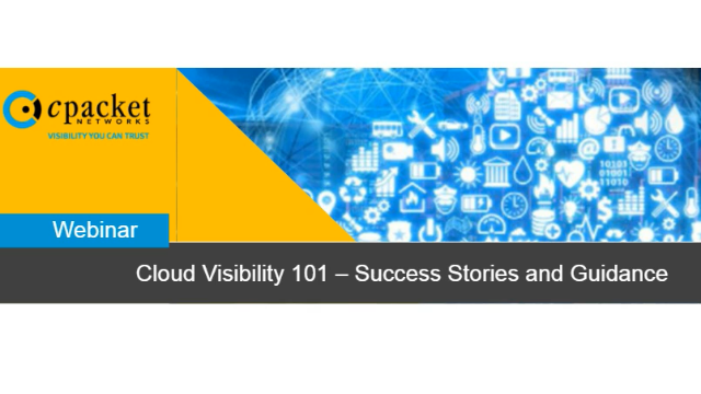 Cloud Visibility 101 – Success Stories and Guidance